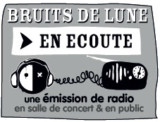 bruits de lune - podcast